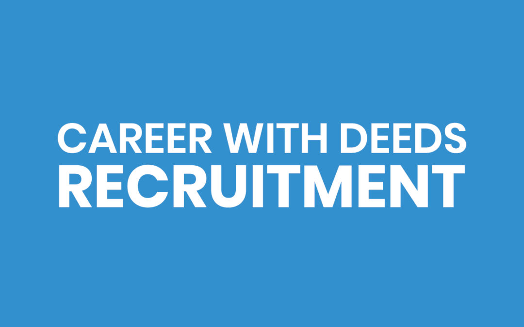Career with Deeds – Recruitment
